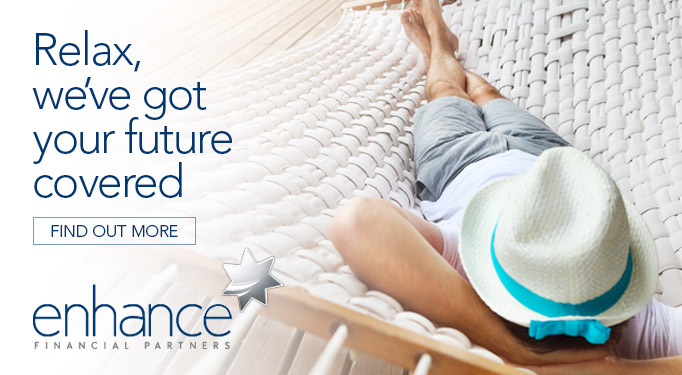 relax, we've got your future covered - enhance financial partners